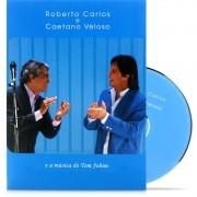 ROBERTO CARLOS E CAETANO VELOSO E A MUSICA DE TOM JOBIM DVD