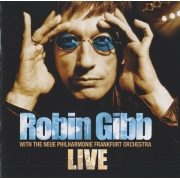 ROBIN GIBB WITH THE NEUE PHILHARMONIE FRANKFURT ORCHESTRA LIVE CD