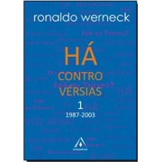 RONALDO WERNECK. HA CONTROVERSIAS 1