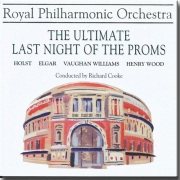 ROYAL PHILHARMONIC ORCHESTRA THE ULTIMATE LAST NIGHT OF THE PROMS CD