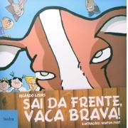 SAI DA FRENTE VACA BRAVA