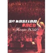 SEBASTIAN BACH FOREVER WILD DVD