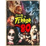 SESSÃO DE TERROR ANOS 80 VOL 2