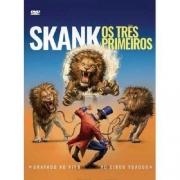 SKANK OS TRES PRIMEIROS DVD