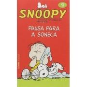 SNOOPY SCHULZ VOL.9. PAUSA PARA A SONECA