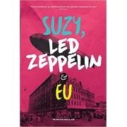 SUZY,LED ZEPPELIN E EU