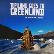TUPILAND GOES TO GREENLAND