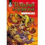 TURMA DA MATA MURALHA
