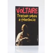 VOLTAIRE. TRATADO SOBRE A TOLERÂNCIA