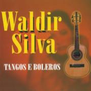 WALDIR SILVA TANGOS E BOLEROS CD