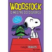 WOODSTOCK O MESTRE DO DISFARCE