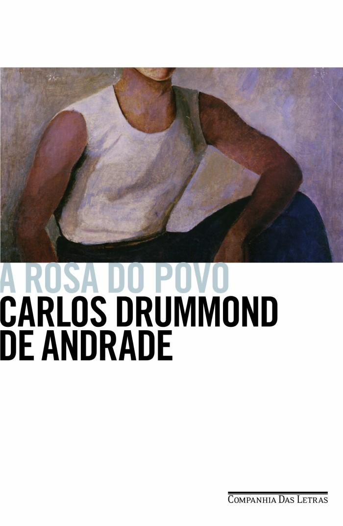 A ROSA DO POVO CARLOS DRUMMOND DE ANDRADE