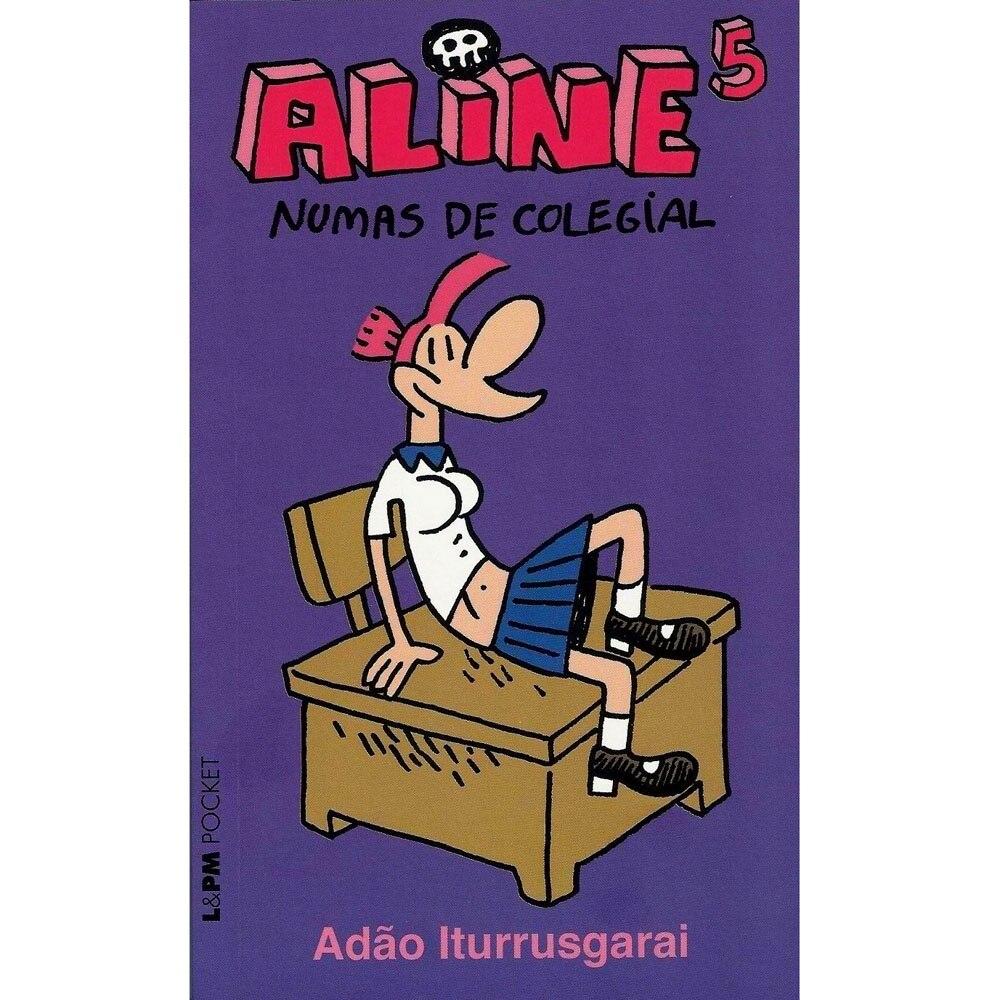 ALINE VOL.5. NUMAS DE COLEGIAL. ADAO ITURRUSGARAI