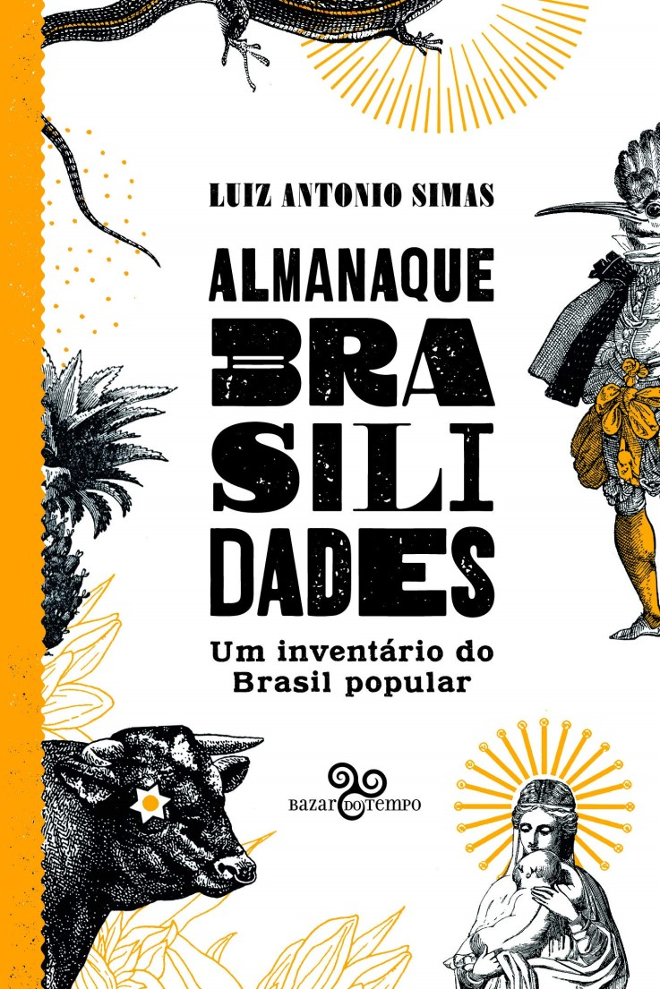 ALMANAQUE BRASILIDADES UM INVENTARIO DO BRASIL POPULAR