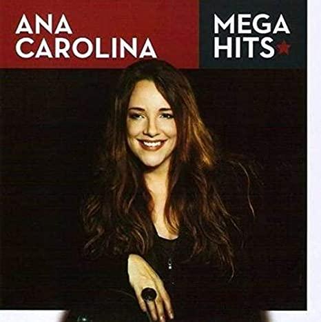 ANA CAROLINA  MEGA HITS CD