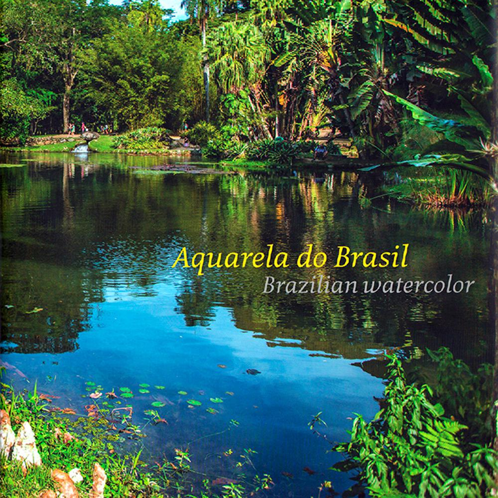 AQUARELA DO BRASIL(BRASILIAN WATERCOLOR)