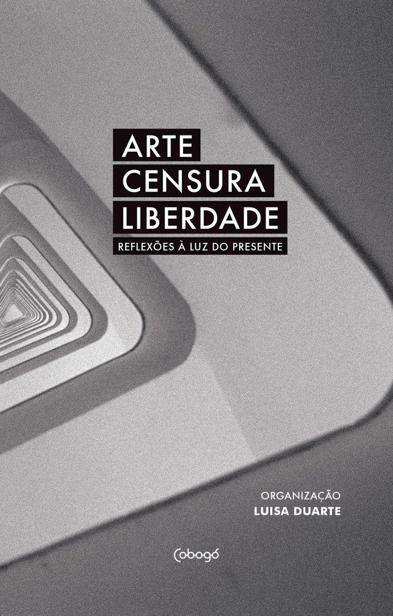 ARTE CENSURA LIBERDADE