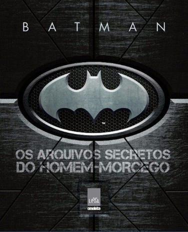BATMAN OS ARQUIVOS SECRETOS DO HOMEM MORCEGO