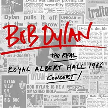 BOB DYLAN THE REAL ROYAL ALBERT HALL 1966 CONCERT CD