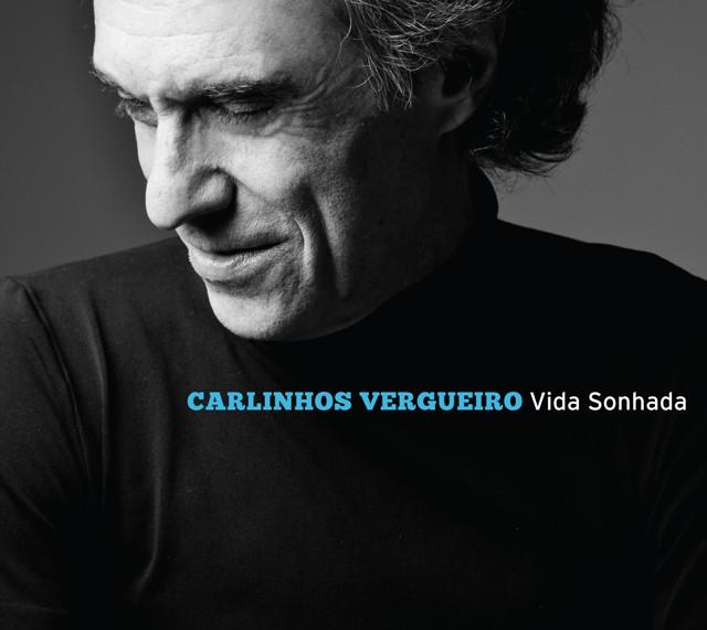 CARLINHOS VERGUEIRO VIDA SONHADA CD