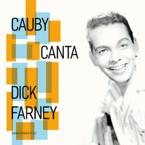 CAUBY CANTA DICK FARNEY CD