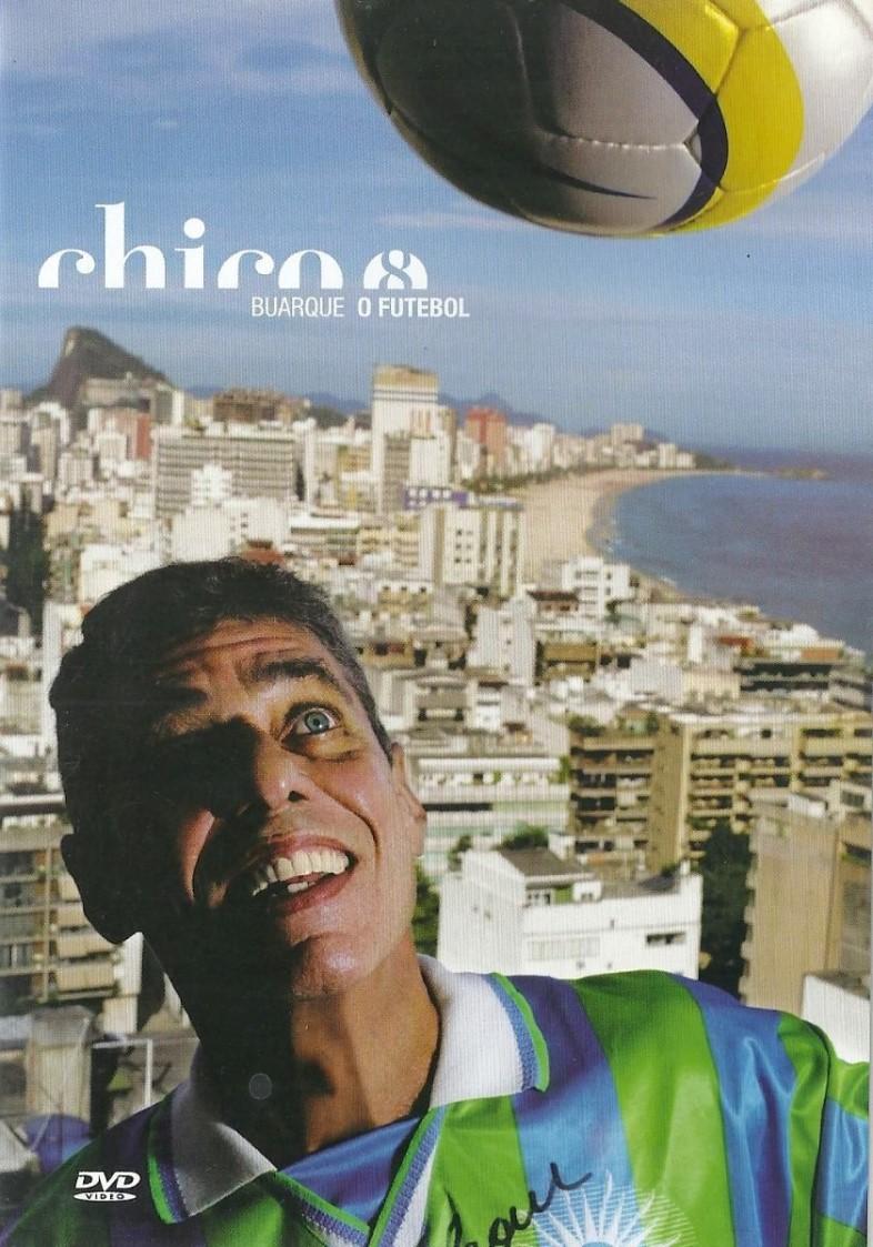 CHICO BUARQUE O FUTEBOL DVD