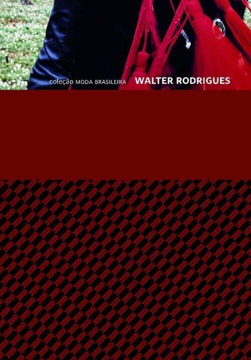 COLEÇAO MODA BRASILEIRA WALTER RODRIGUES
