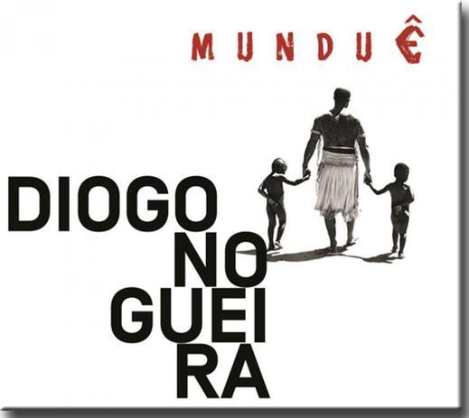 DIOGO NOGUEIRA  MUNDUE CD