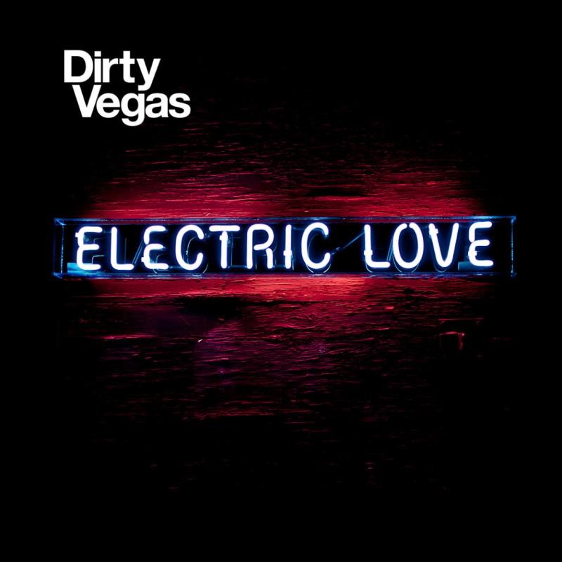DIRTY VEGAS ELECTRIC LOVE CD