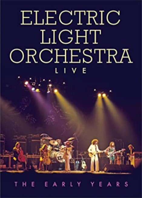 ELECTRIC LIGHT ORCHESTRA LIVE THE EARLY YEARS DVD