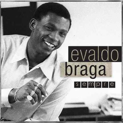 EVALDO BRAGA SEMPRE CD