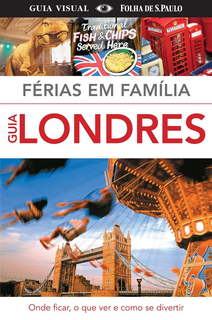FERIAS EM FAMILIA GUIA LONDRES