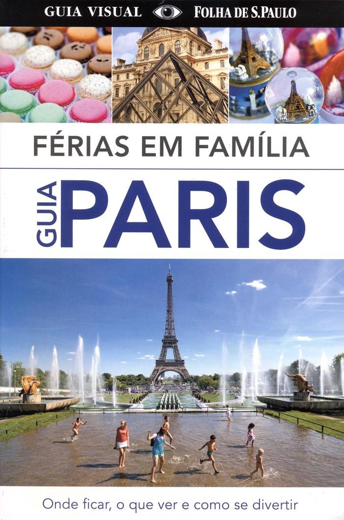 FERIAS EM FAMILIA GUIA PARIS