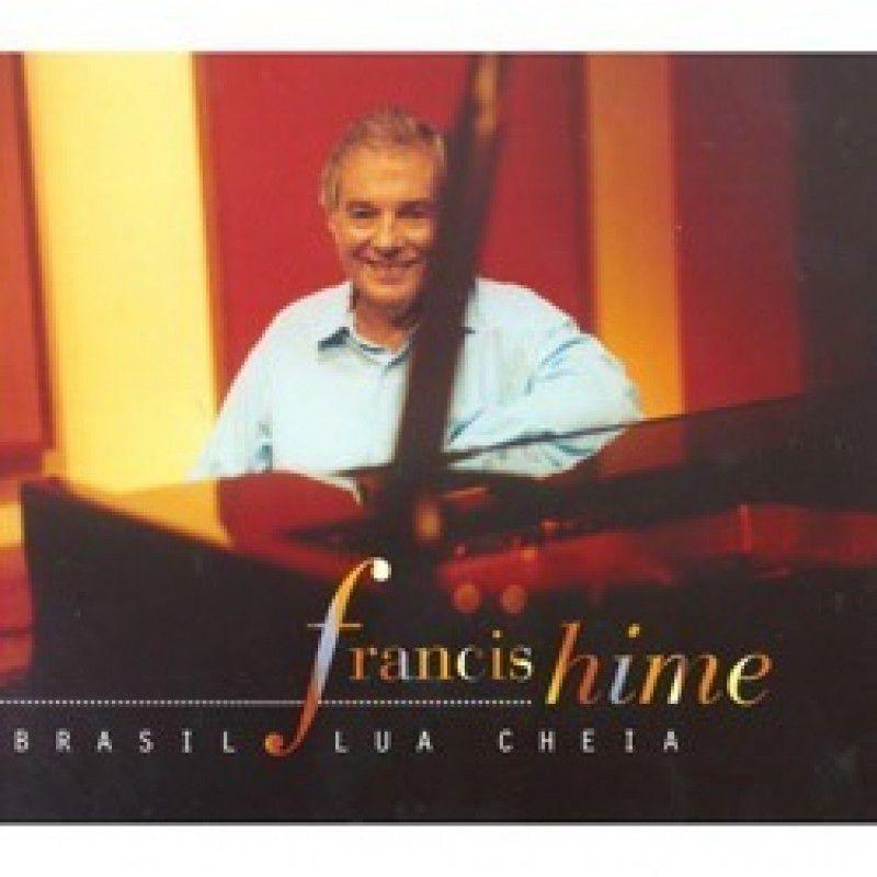 FRANCIS HIME BRASIL LUA CHEIA CD
