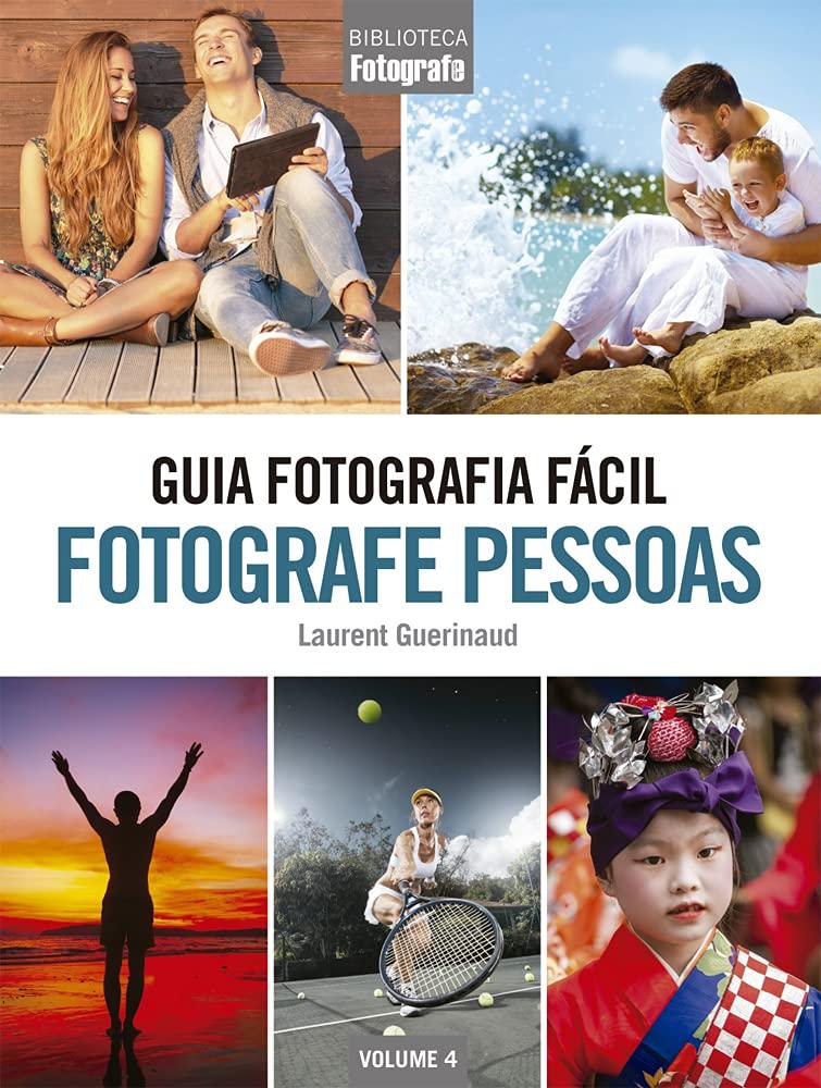 GUIA FOTOGRAFIA FACIL FOTOGRAFE PESSOAS