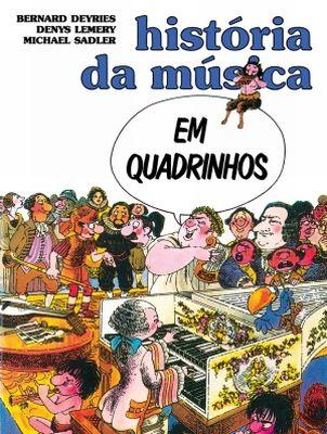 HISTORIA DA MUSICA EM QUADRINHOS