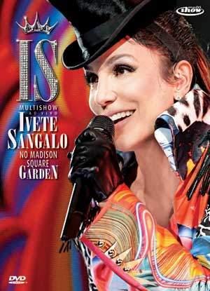 IVETE SANGALO NO MADISON SQUARE GARDEN DVD
