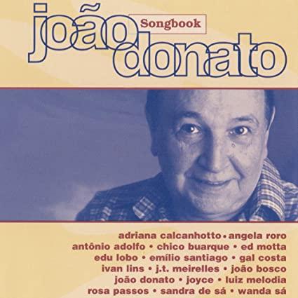 JOAO DONATO SONGBOOK VOL. 1 CD