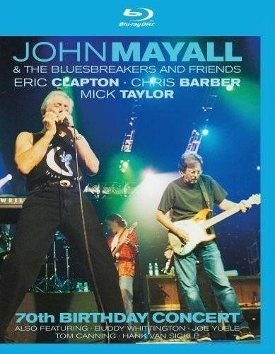 JOHN MAYALL & THE BLUESBREAKERS AND FRIENDS 70TH BIRTHDAY CONCERT BLU RAY