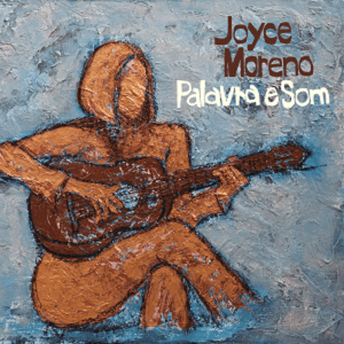 JOYCE MORENO PALAVRA E SOM CD