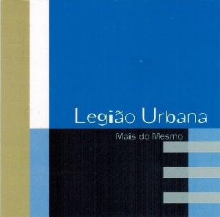 LEGIAO URBANA MAIS DO MESMO CD