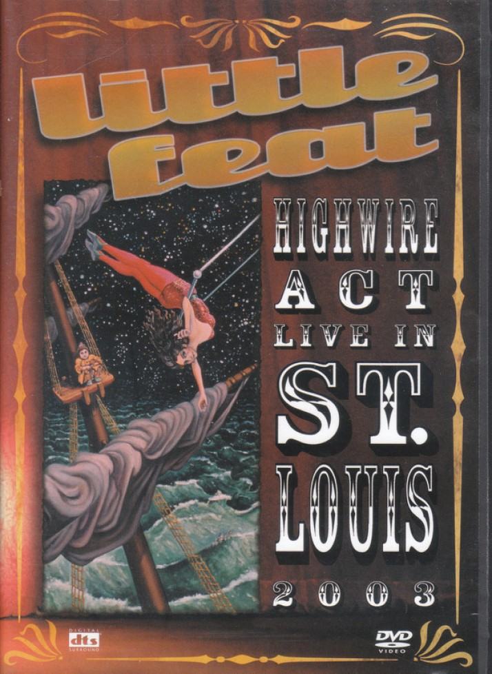 LITTLE FEAT HIGH WIRE ACT LIVE IN ST. LOUIS 2003 DVD