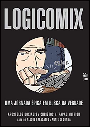 LOGICOMIX UMA JORNADA EPICA EM BUSCA DA VERDADE
