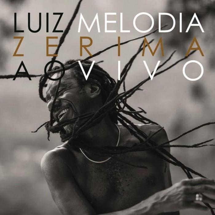LUIZ MELODIA ZERIMA AO VIVO CD