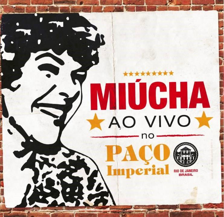 MIUCHA AO VIVO NO PAÇO IMPERIAL CD