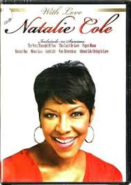 NATALIE COLE WITH LOVE DVD