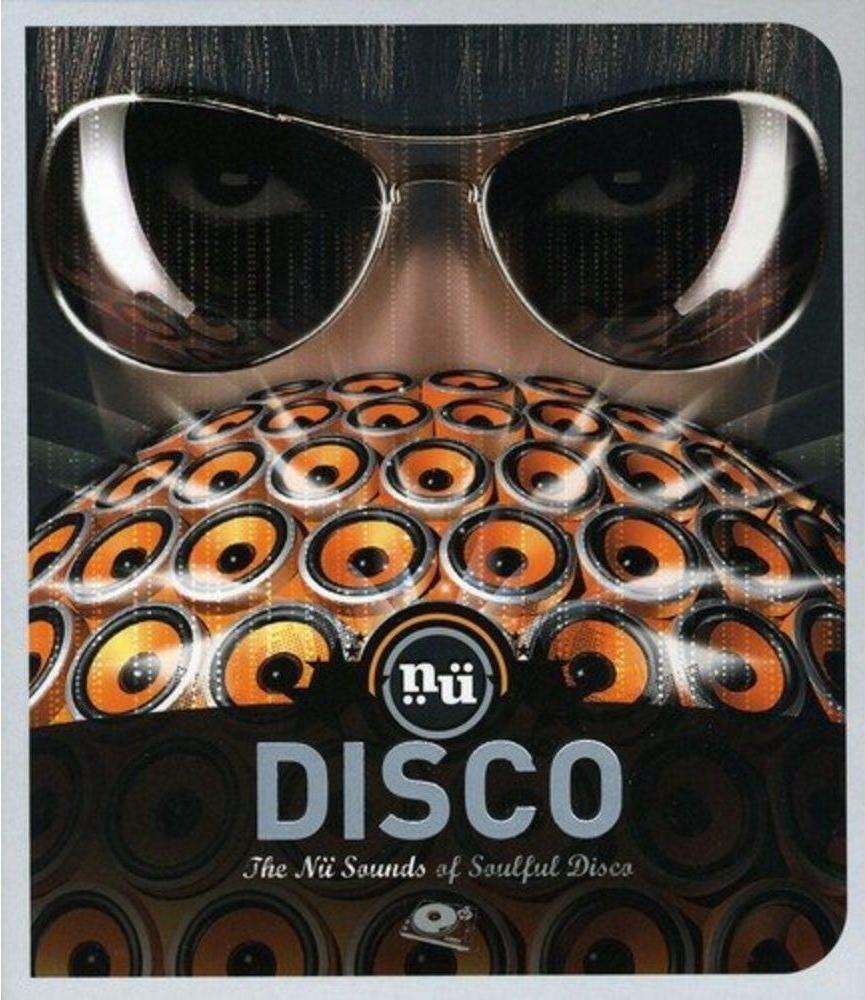 NU DISCO THE NU SOUNDS OF SOULFUL DISCO CD