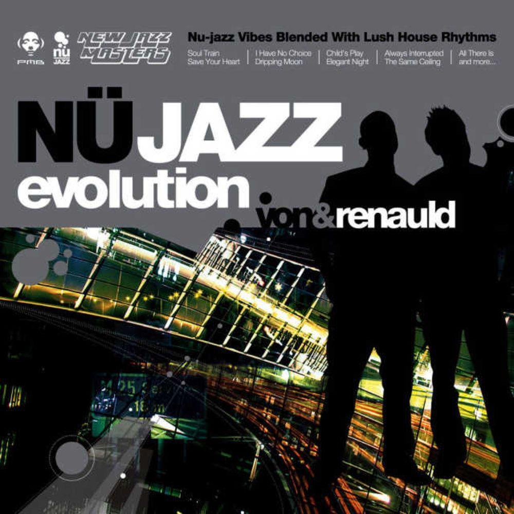 NU JAZZ EVOLUTION VON&RENAULD CD