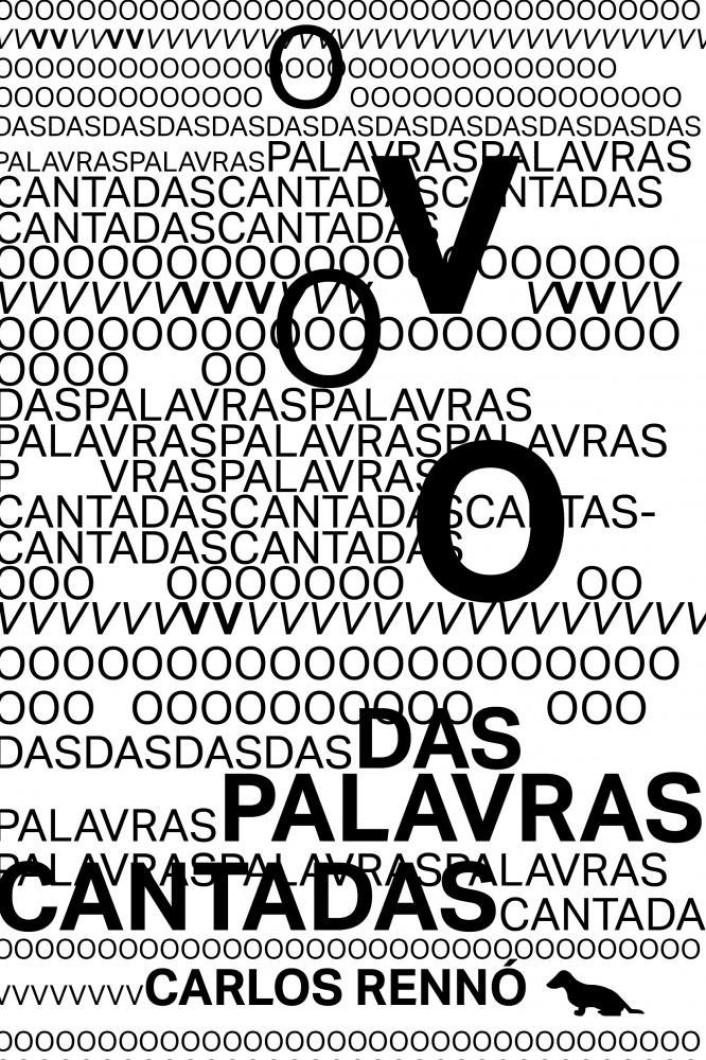 O VOO DAS PALAVRAS CANTADAS CARLOS RENNO