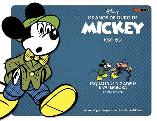 OS ANOS DE OURO DE MICKEY 1950-1951 ESQUALIDUS DIZ ADEUS E VAI EMBORA